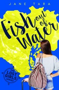 Fish Out Of Water (#1 The Lost Girls)
