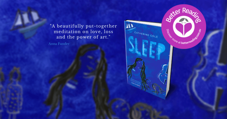 Exquisite. An Astounding Achievement: Read a Review of Sleep by Catherine Cole