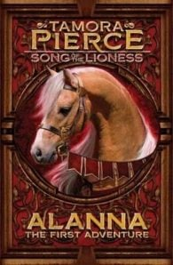 Song of the Lioness Series #1 Alanna : The First Adventure