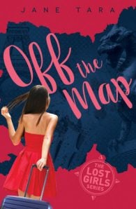 Off The Map (#2 The Lost Girls)