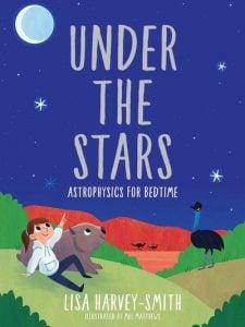 Under the Stars: Bedtime Astrophysics