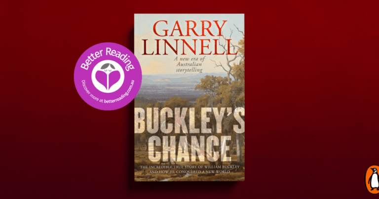 A Fabulous Yarn: Read a Review of Buckley's Chance by Garry Linnell