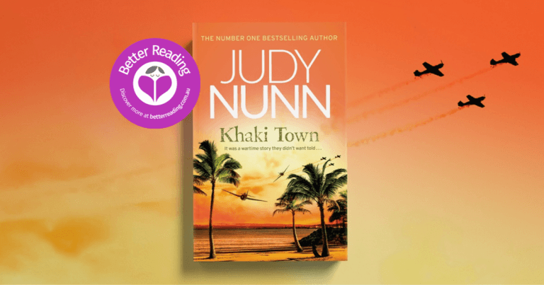An Exceptional Novel from one of Australia's Best Authors: Read a Review of Khaki Town by Judy Nunn