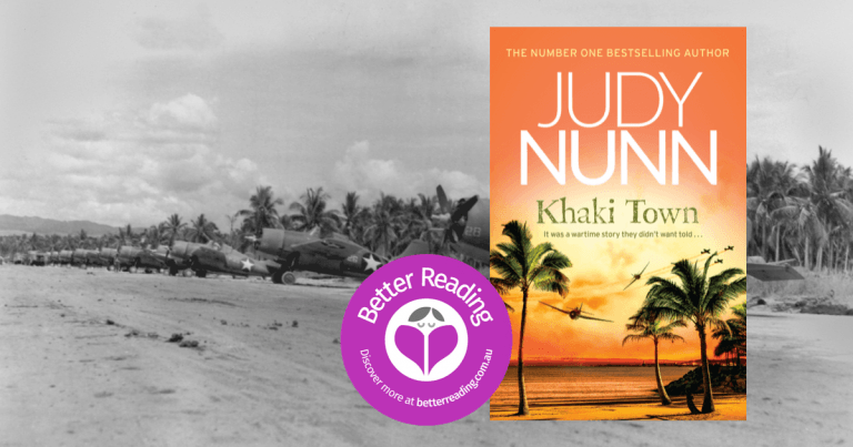 I was Inspired by a Particularly Horrendous Event: Q&A with Khaki Town Author, Judy Nunn.