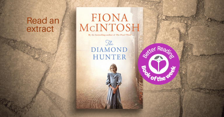 An Excellent Read that will Keep you up at Night: Read an Extract From The Diamond Hunter by Fiona McIntosh