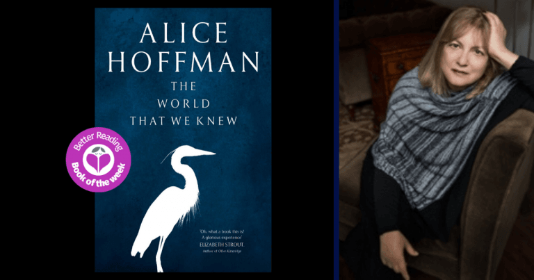 There's Always Good People Willing to Stand up to Dark Forces: Q&A with Alice Hoffman, Author of The World That We Knew