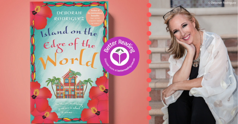 Deborah Rodriguez, Author of Island on the Edge of the World, Shares How Her Story Evolved