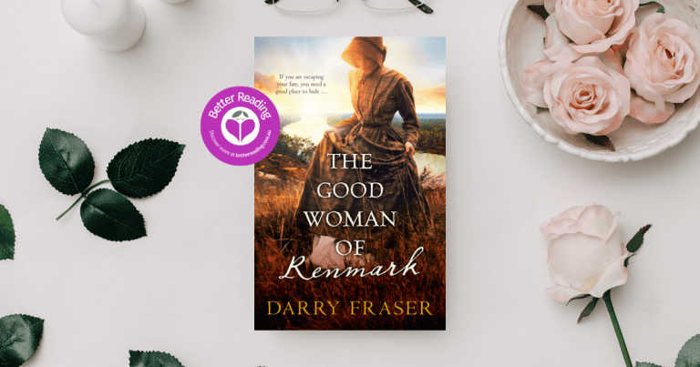 The Good Woman of Renmark Author, Darry Fraser Shares Some Story Background
