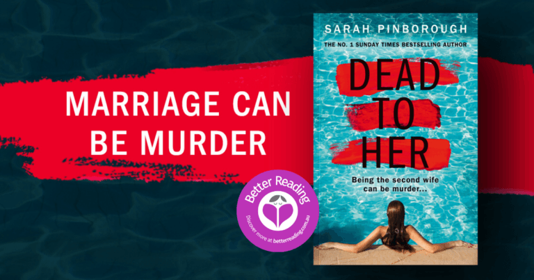 Dead to Her by Sarah Pinborough is a Fabulous, Binge-worthy Read