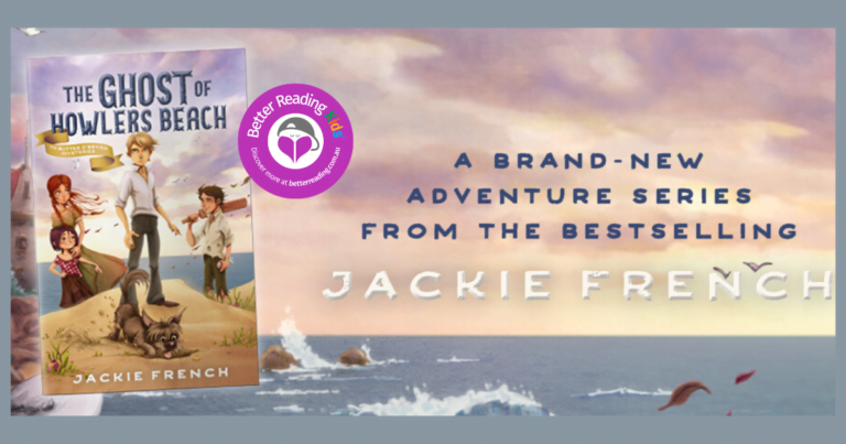 Friendship, Poverty, Secrets: Review of The Ghost of Howlers Beach by Jackie French