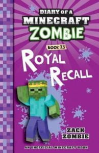 Diary of a Minecraft Zombie #23 : Royal Recall