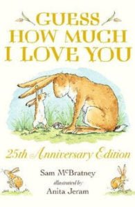Guess How Much I Love You: 25th Anniversary Edition PB