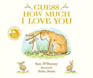 Guess How Much I Love You: 25th Anniversary Edition Board Book