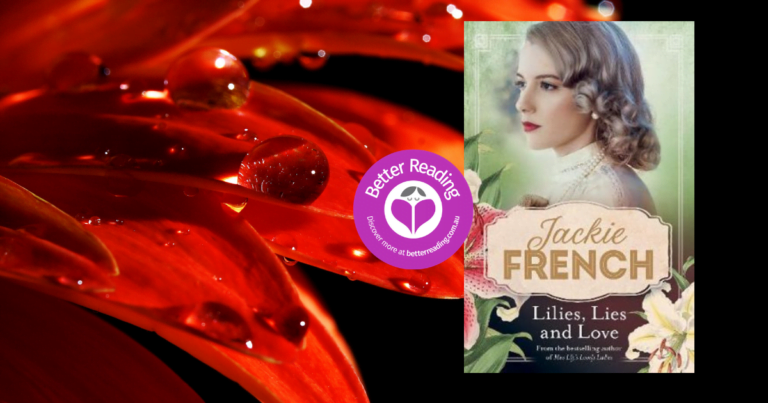 Try a Chapter of the Wonderful, Lilies, Lies and Love by Jackie French