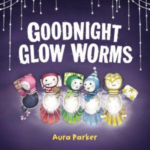 Goodnight Glow Worms