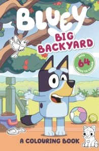 Bluey: Big Backyard Colouring Book