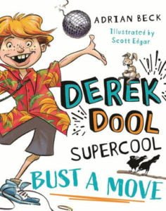 Derek Dool Supercool 1: Bust a Move