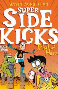 Super Sidekicks Book Three: Trial of Heroes