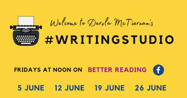 Dervla McTiernan's Writing Studio - Fridays, 12pm, June 5 - 26