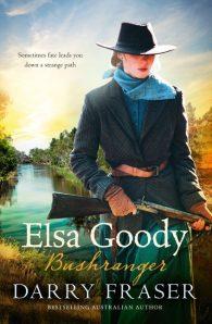 Elsa Goody, Bushranger