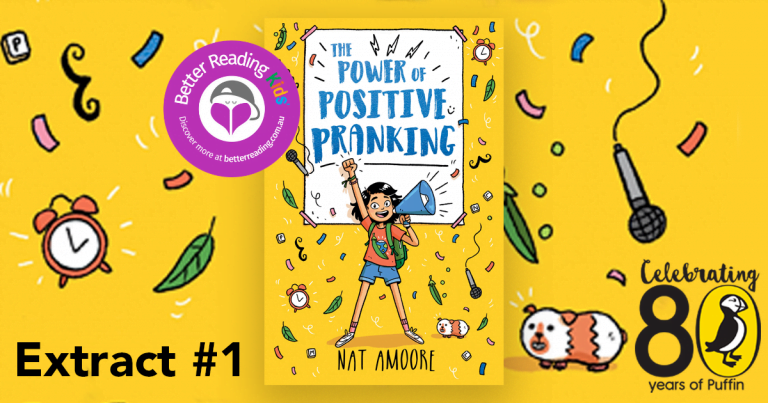 Maximum exposure and maximum effect: Read a chapter sample from The Power of Positive Pranking by Nat Amoore