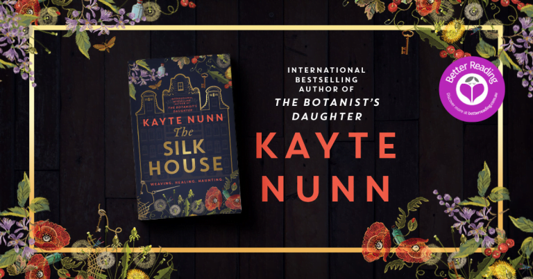 Kayte Nunn's The Silk House is Eerie, Atmospheric and Enchanting