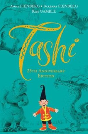 Tashi: 25th Anniversary Edition