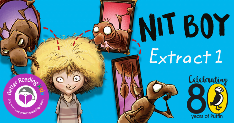 Feeling itchy?  Read a chapter from Nit Boy by Tristan Bancks