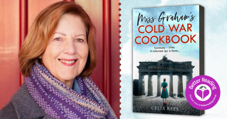 Celia Rees Shares the Inspiration Behind her New Historical, Miss Graham's Cold War Cookbook