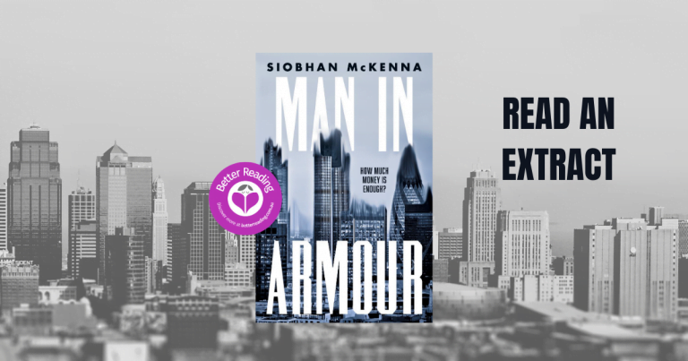 How Much is Enough? Read an Extract from Siobhan McKenna's New Novel, Man in Armour
