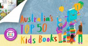 ANNOUNCING: Australia's Top 50 Kids Books 2020!