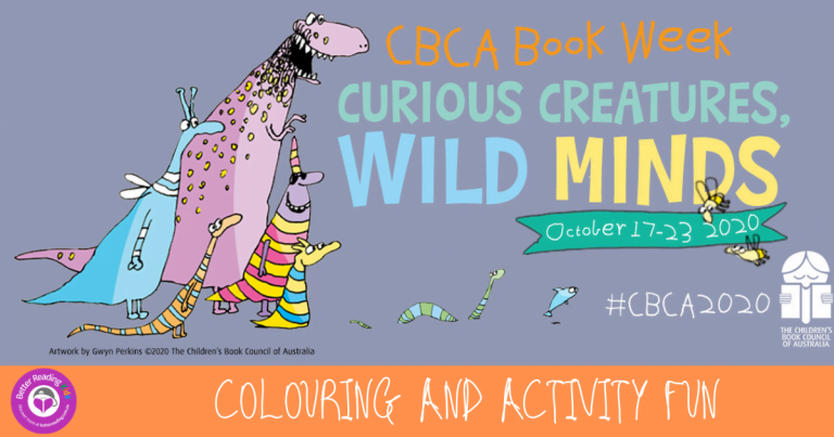 Curious creatures, wild minds: 2020 CBCA Book Week activity pack