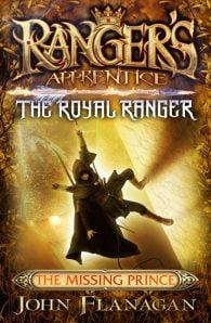 Ranger's Apprentice: The Royal Ranger 4: The Missing Prince