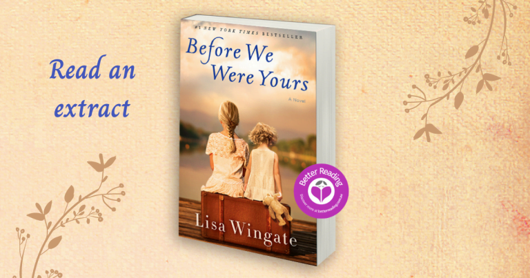 Read an Extract From Before We Were Yours by Lisa Wingate