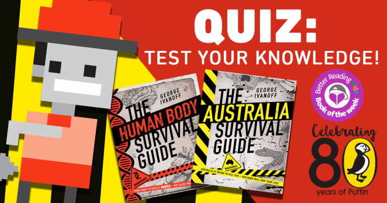 Could YOU survive anything? Find out with this quiz from George Ivanoff's survival guides