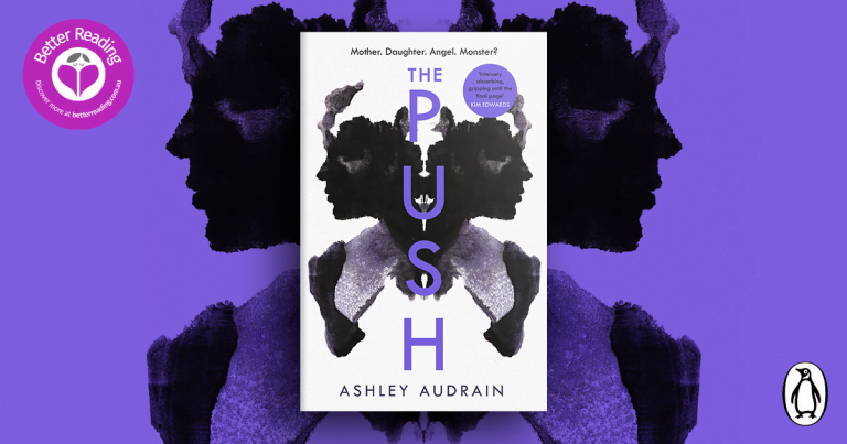 Suspenseful Psychological Drama: Read an Extract of The Push by Ashley Audrain