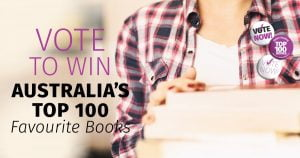 Enter the draw to win Australia's Top 100 Books!