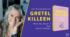 Live Book Event: Gretel Killeen, Author of My Daughter's Wedding