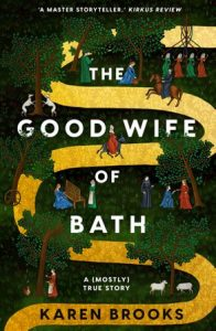 The Good Wife of Bath: A (Mostly) True Tale