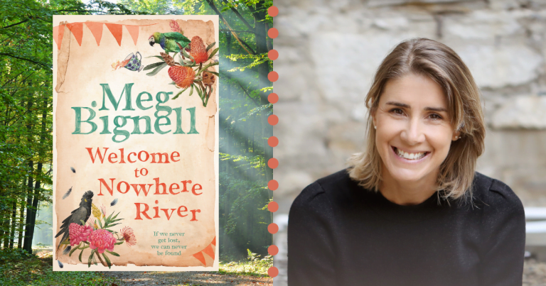 Author of Welcome to Nowhere River Meg Bignell Shares Her Many Inspirations