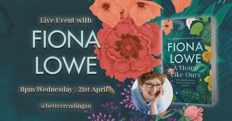 Live Book Event: Fiona Lowe, Author of A Home Like Ours