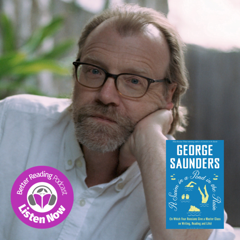 Podcast: George Saunders on How Writing Can Fundamentally Change Someone