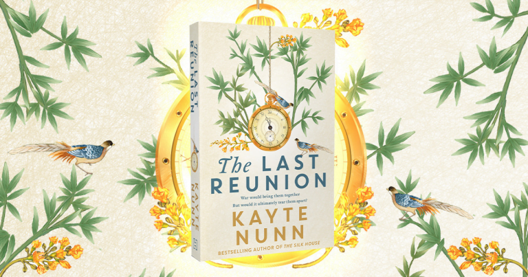 Friendship, Resilience and Courage: Read our Review of The Last Reunion by Kayte Nunn