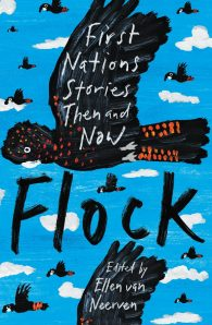 Flock: First Nations Stories Then and Now