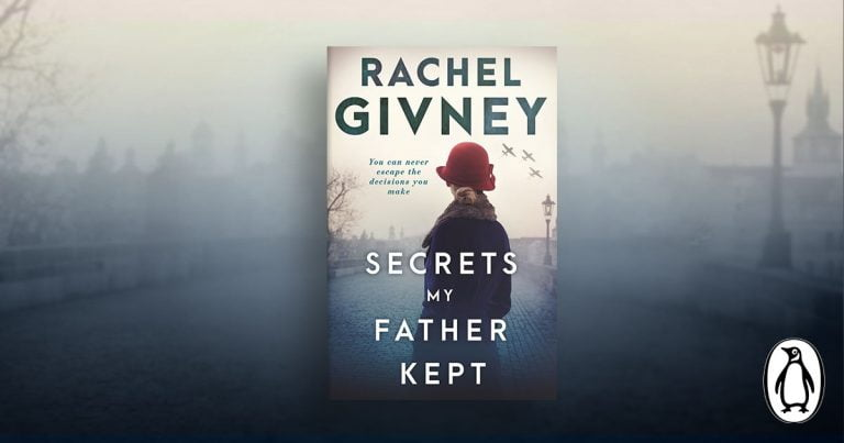 Love, Sacrifice and Secrets: Read an Extract of Secrets My Father Kept by Rachel Givney