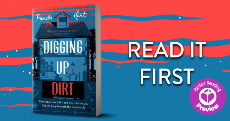 Better Reading Preview: Digging Up Dirt by Pamela Hart