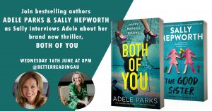 Live Book Event: Adele Parks in Conversation with Sally Hepworth