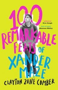 100 Remarkable Feats of Xander Maze