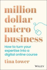 MillionDollar Micro Business: HowToTurn Your Expertise Into A Digital Online Course