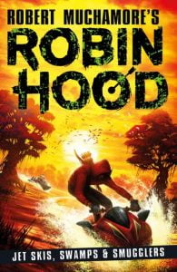 Robin Hood #3: Jet Skis, Swamps and Smugglers